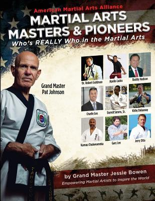 Martial Arts Masters & Pioneers