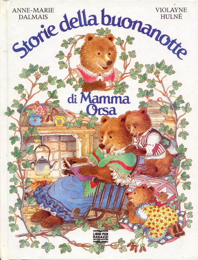 Storie Della Buonanotte Di Mamma Orsa Anne Marie Dalmais 0