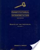 Constitutional Interpretation: Rights of the Individual, Volume 2