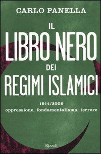 Il libro nero dei regimi islamici