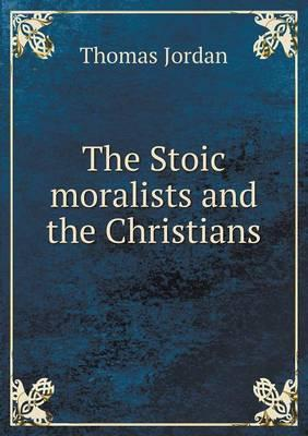 The Stoic Moralists and the Christians