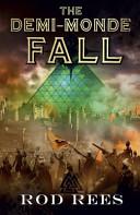 The Demi-Monde 04: Fall