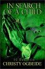 In Search of a Child