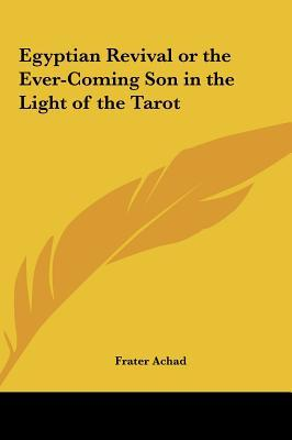 Egyptian Revival or the Ever-Coming Son in the Light of the Tarot
