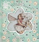 Flower Fairies Friends Wild Cherrys Secret