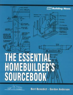 The Essential Homebuilder's Sourcebook