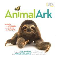 Animal Ark. Poesia e immagini per celebrare la natura. Ediz. a colori