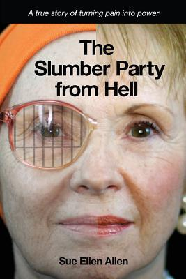The Slumber Party from Hell