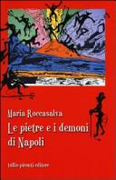 Le pietre e i demoni di Napoli