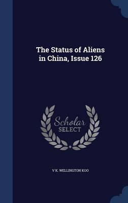 The Status of Aliens in China, Issue 126
