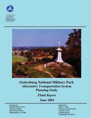 Gettysburg National Military Park Alternative Transportation System Planning Study