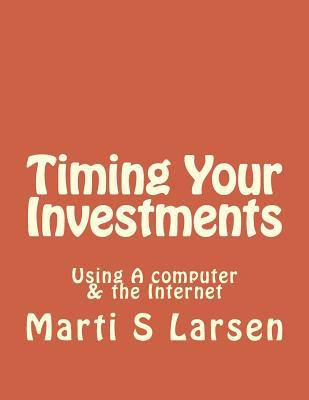 Timing Your Investments