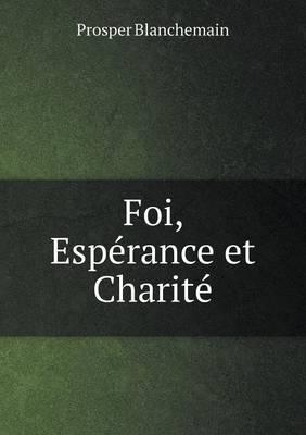 Foi, Esperance Et Charite