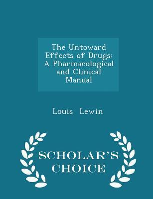 The Untoward Effects of Drugs