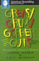 Greasy Grimy Gopher Guts