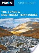 Moon Spotlight the Yukon and Northwest Territories