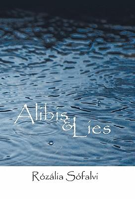 Alibis and Lies