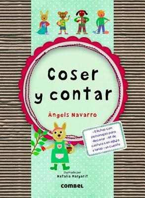 Coser y contar / Sew and Tell