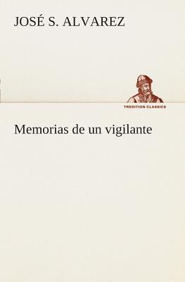 Memorias de un vigilante
