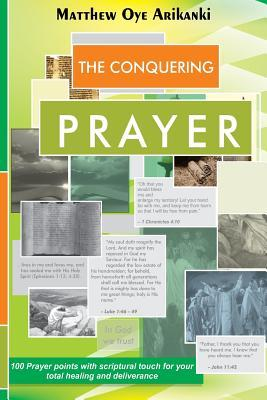 The Conquering Prayer