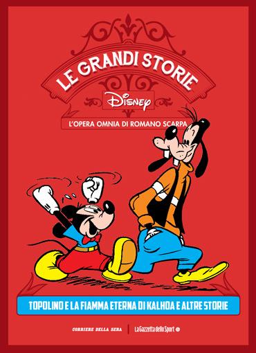 Le grandi storie Disney - L'opera omnia di Romano Scarpa vol. 6