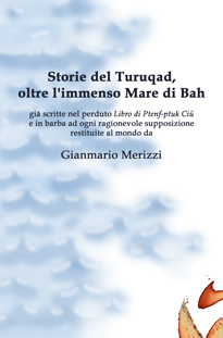 Storie del Turuqad, ...