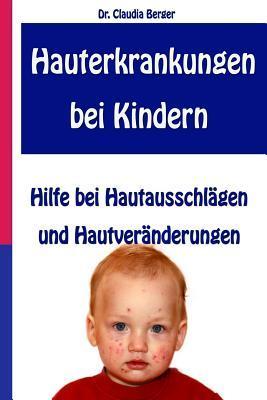 Hauterkrankungen Bei Kindern Hilfe Bei Hautausschlägen Und Hautveränderungen