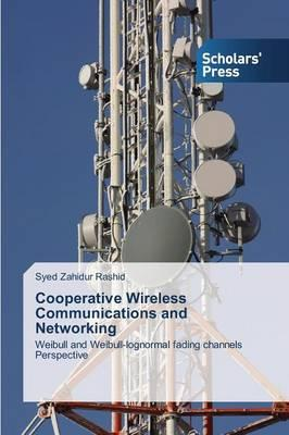 Cooperative Wireless Communications and Networking
