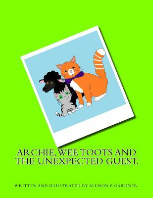 Archie, Wee Toots and the Unexpected Guest