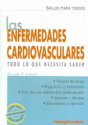 Las enfermedades cardiovasculares/ Cardiovascular diseases