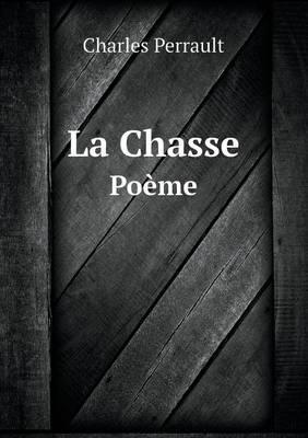 La Chasse Poeme