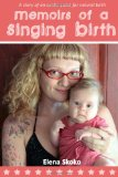 Memoirs of a Singing...