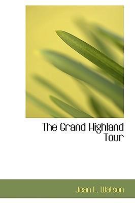 The Grand Highland Tour