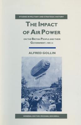 The Impact of Air Power on the British People and Their Government, 1909–14