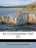 As a Chinaman Saw Us