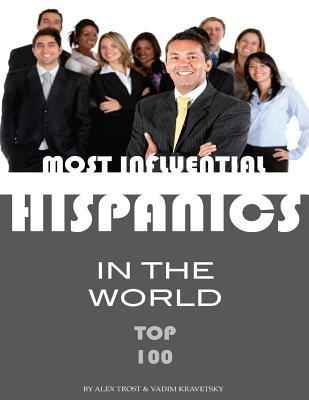 Most Influential Hispanics in the World