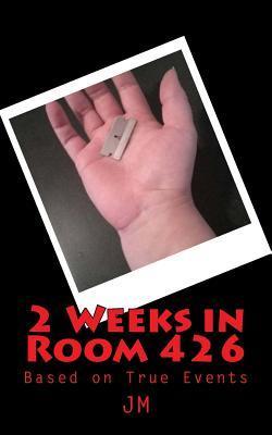 2 Weeks in Room 426