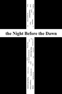 the Night Before the Dawn
