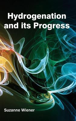 Hydrogenation and Its Progress