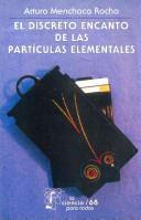 El Discreto Encanto de las Partículas Elementales