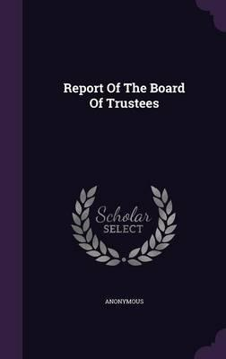 Report of the Board of Trustees