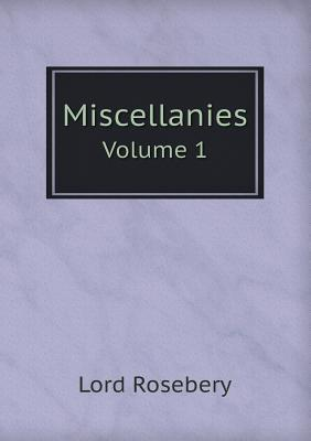 Miscellanies Volume 1
