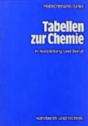 Tabellen zur Chemie in Ausbildung und Beruf