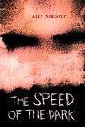 The Speed of the Dark