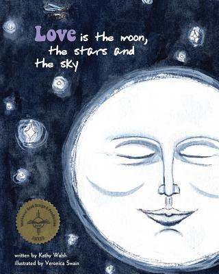 Love Is the Moon, the Stars, and the Sky