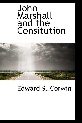John Marshall and the Consitution