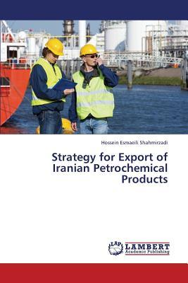 Strategy for Export of Iranian Petrochemical Products
