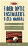 Fiber Optic Installer's Field Manual