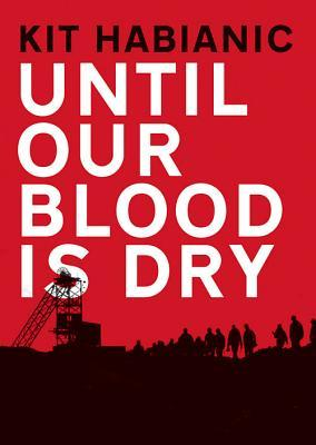Until Our Blood Is Dry