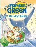Flambus Green: Operación ballena
